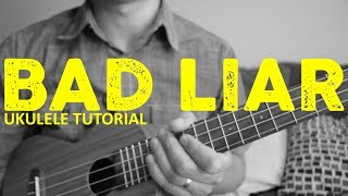 "Learn how to play ""bad liar"" by selena gomez. this easy ukulele tutorial includes the chords, chord progression, strumming pattern, and lyrics for song...."