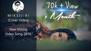 Miksijiri || Cover Video || New Mising Video Song 2019 || A J Films ||