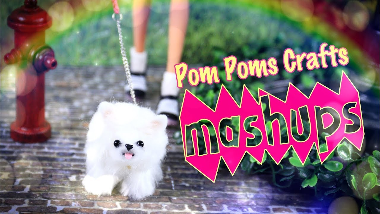 Mash Ups: Doll Pom Poms Crafts - No Sew Puppies In Depth | Slippers & more