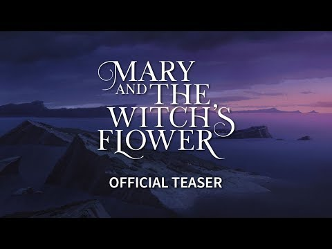 Mary and The Witch's Flower [Official Teaser, GKIDS, Studio Ponoc]