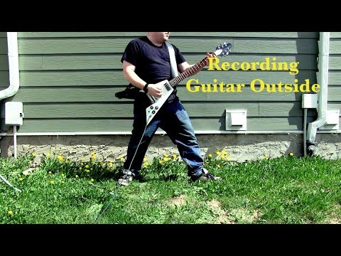 Recording Guitar Outside