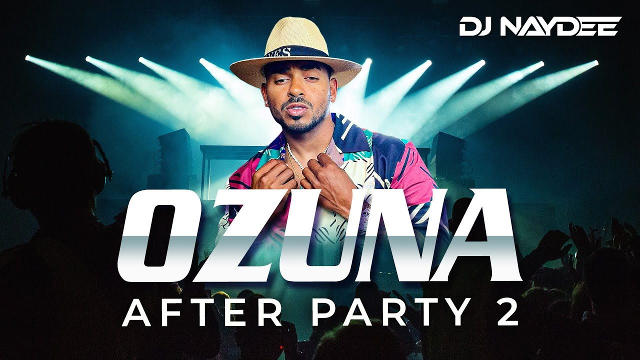 Tiempo Despeinada Taki Taki  Ozuna Reggaeton Mix 2021  2017   After Party 2   Dj Naydee