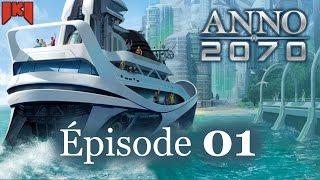 Anno 2070 Gameplay FR - Découverte et let