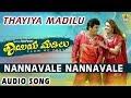 Nannavale Nannavale - Thayiya Madilu - Kannada Movie