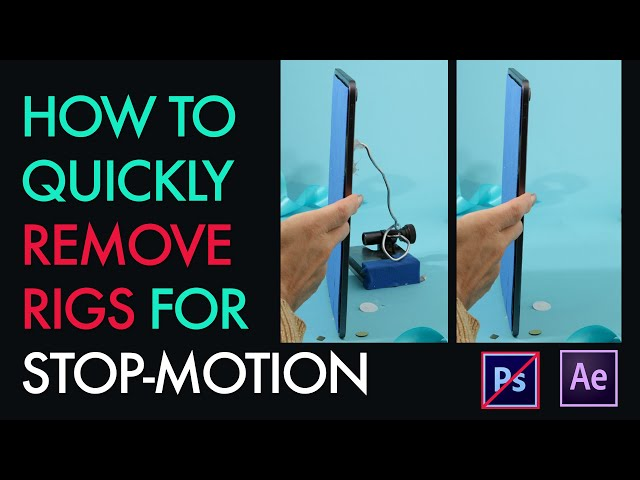 How to quickly remove rigs for stop-motion