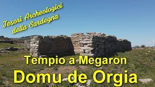 Tempio a Megarono Domu de Orgia - Tesori Archeologici della Sardegna