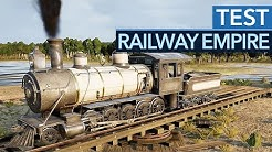 Railway Empire im Test - Die Bahn kommt