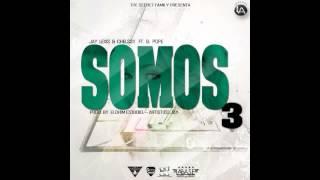 SOMOS TRES - JAY LEXIS LALA & CHELSSY FEAT EL POPE - PROD BY ELOHIM STUDIO & ARTISTICO JAY