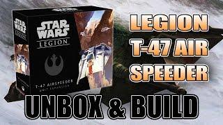 T-47 Airspeeder Unbox & Build: Star Wars Legions