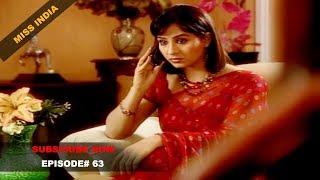 MISS INDIA TV SERIAL EPISODE 63 | SHILPA SHINDE | PAKHI HEGDE | DD National