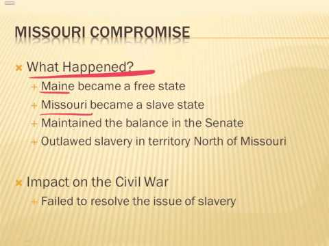 Road to Civil War: Missouri Compromise