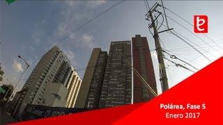 Polárea, Fase 5 y 6, Enero 2017   www.edemx.com