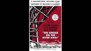 The Bridge on the River Kwai Theme song