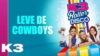 K3 Lyrics: Leve de cowboys