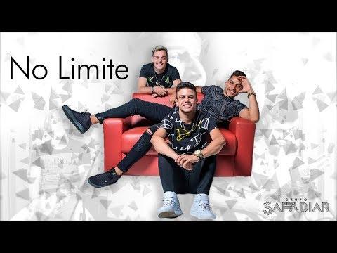 Grupo Safadiar - No Limite