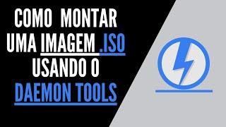 Como Montar uma Imagem ISO no Daemon Tools - [HD][720p]