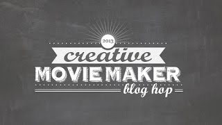 Creative Movie Maker Blog Hop - Hello Again scrapbooking collection by Carta Bella Paper