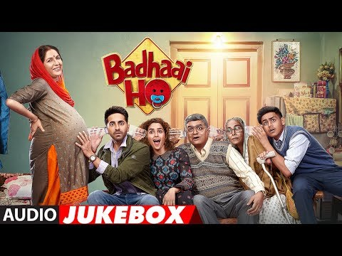 Full Album: Badhaai Ho | Audio Jukebox | Ayushmann Khurrana | Sanya Malhotra