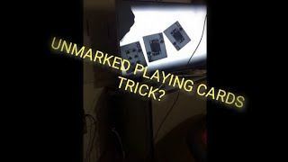 Unmarked Playing Cards = Clean Playing Cards = X Ray technology to cheat at any game with clean card