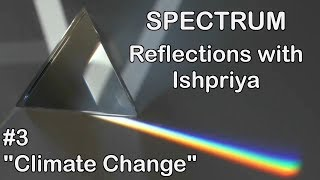 Ishpriya SPECTRUM #3: Climate Change