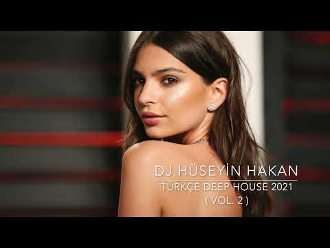 Türkçe Deep House 2021 - Dj Hüseyin Hakan ( Vol. 2 )