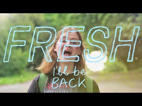 FRESH - I'll Be Back (music video)