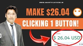 Make $26.04 Clicking ONE Button! VERY EASY & SIMPLEST Way to MAKE MONEY ONLINE! - Hindi Video