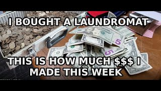 I bought a Laundromat! And this is how much I made in week #28