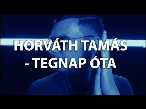 HORVÁTH TAMÁS - TEGNAP ÓTA (DALSZÖVEG)