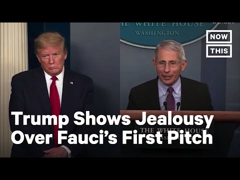 Trump Attacks Fauci Over First Pitch Throw | NowThis