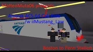 ROBLOX Amtrak Cab Ride /w iiMustang_Law ACS-64 Penn Station nach Boston