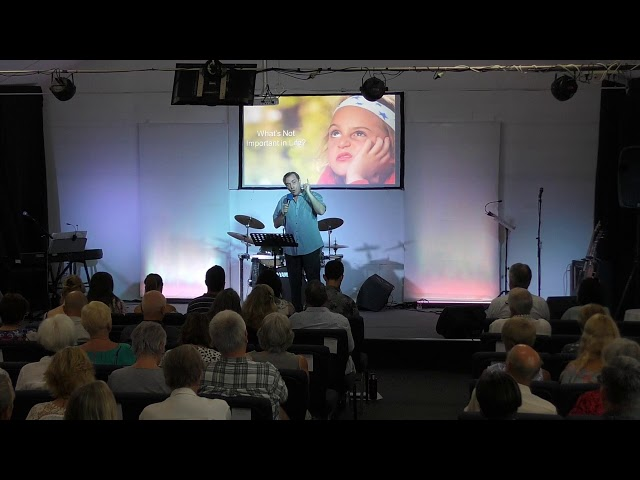 Ps Darin Browne - What's Really Important in Life