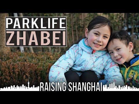 PARKLIFE: ZHABEI | RAISING SHANGHAI