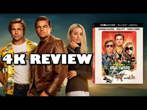 TARANTINO IN 4K!!!   Once Upon A Time In Hollywood 4K UltraHD Blu-ray Review