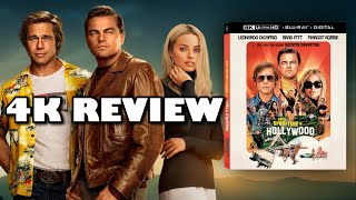 TARANTINO IN 4K  Once Upon A Time in Hollywood 4K UltraHD Blu-ray Review