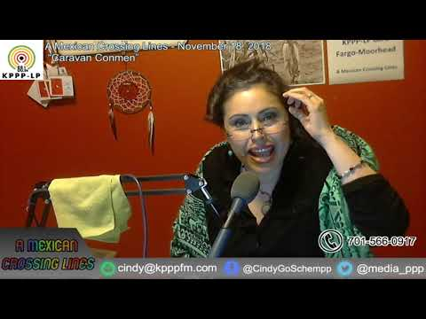 """Video- A Mexican Crossing Lines - November 18, 2018 """"Caravan Conmen"""" Part 2 Mp3"""
