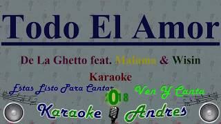 Todo El Amor - De La Ghetto (feat. Maluma & Wisin) [Karaoke]