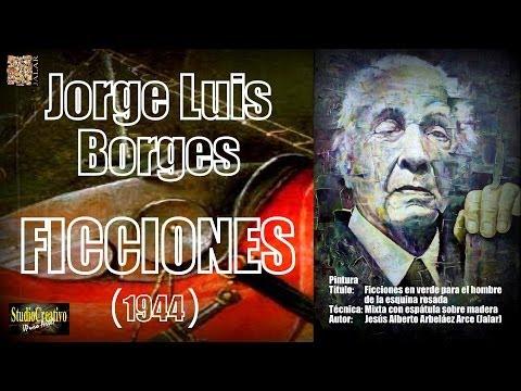 FICCIONES - JORGE LUIS BORGES - OBRA COMPLETA