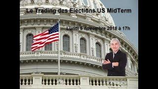 US #Midterm : Préparation, Anticipations, Statistiques & Avis des Banques avec Philippe LHERMIE