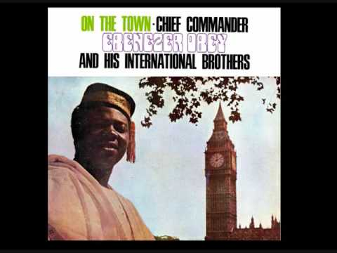 Chief Commander Ebenezer Obey ~ On The Town (side one part a)