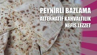 Peynirli Bazlama Tarifi En Basit Tarif