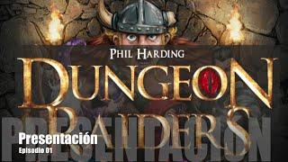 Dungeon Raiders E01 - Presentación