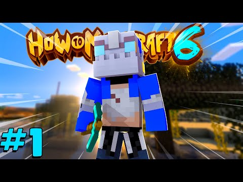 SURVIVING THE FIRST NIGHT! - How To Minecraft Season 6 #1