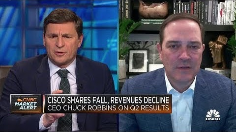Cisco CEO on Q2 earnings and outlook: 'We're in the midst of the recovery'