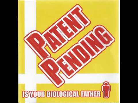 Patent Pending Is Your Biological Father