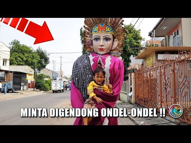 Minta GENDONG Ondel-Ondel CANTIK, Syafiq LUCU..???? !!