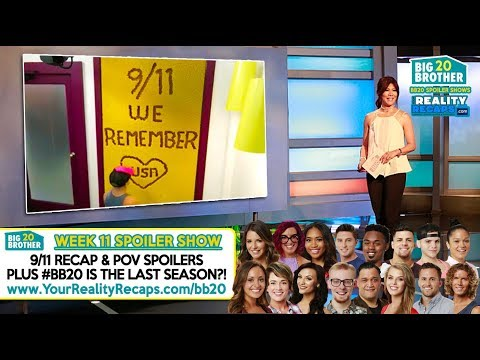 #BB20 9/11 SPOILERS - BB CANCELLATION - JULIES FIRED?!