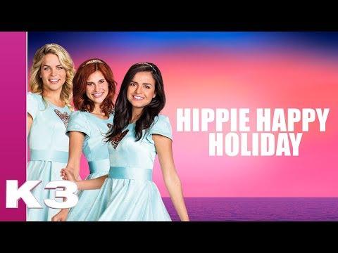 K3 Lyrics: Hippie Happy Holiday