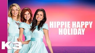 K3 Lyrics: Hippie Happy Holiday