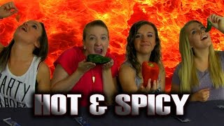 HOT and SPICY  | Girls Play Challenge